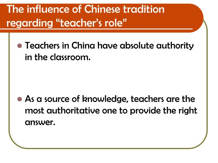 "The influence of Chinese tradition regarding ""teacher's role"""