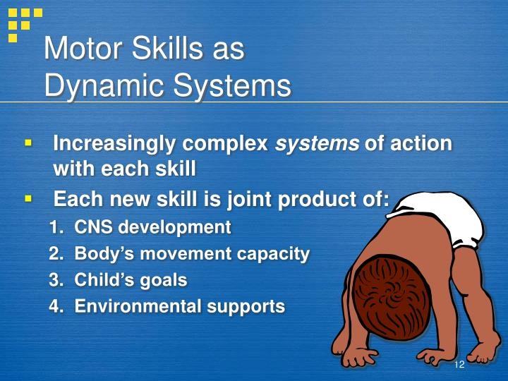 Motor Skills as