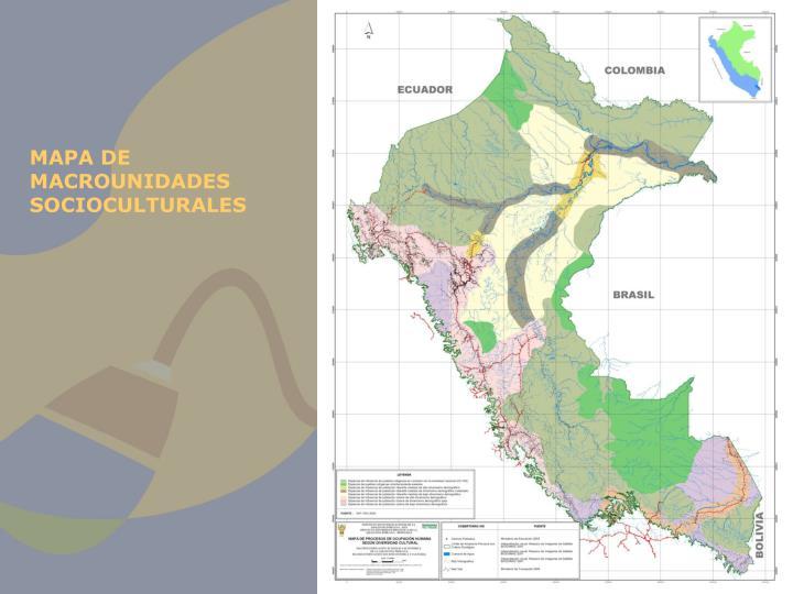 MAPA DE MACROUNIDADES SOCIOCULTURALES