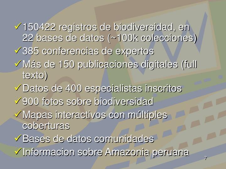 150422 registros de biodiversidad, en 22 bases de datos (