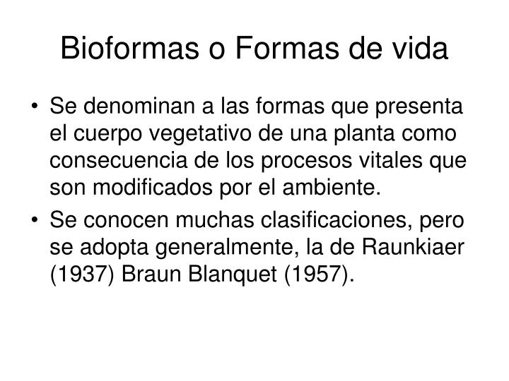 Bioformas