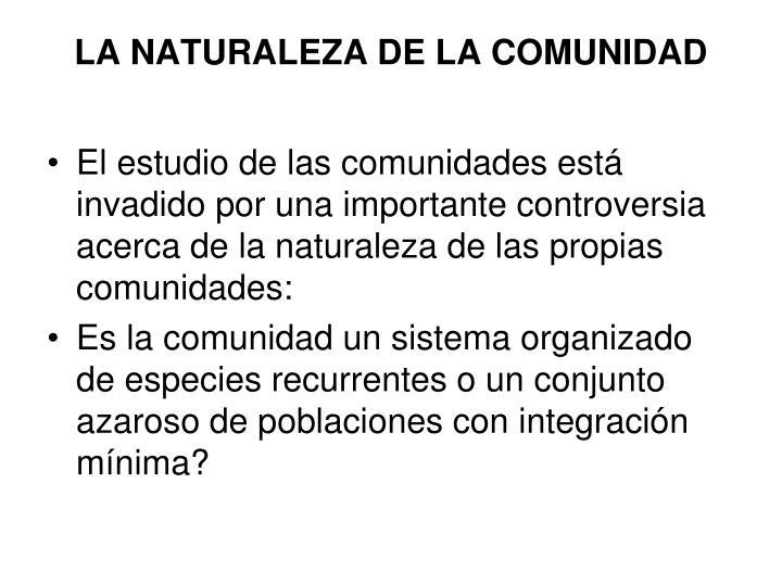 LA NATURALEZA DE LA COMUNIDAD