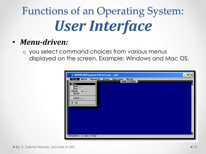 Functions of an Operating System: