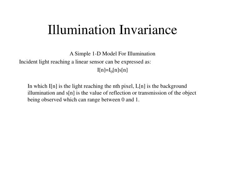 Illumination Invariance