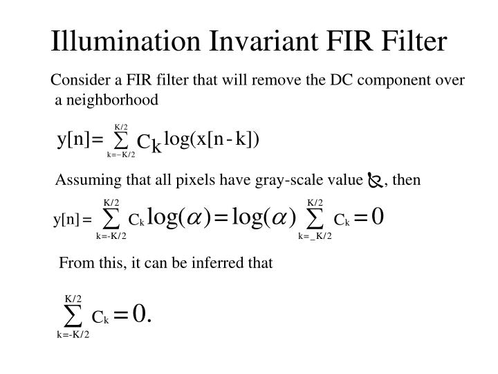 Illumination Invariant FIR Filter