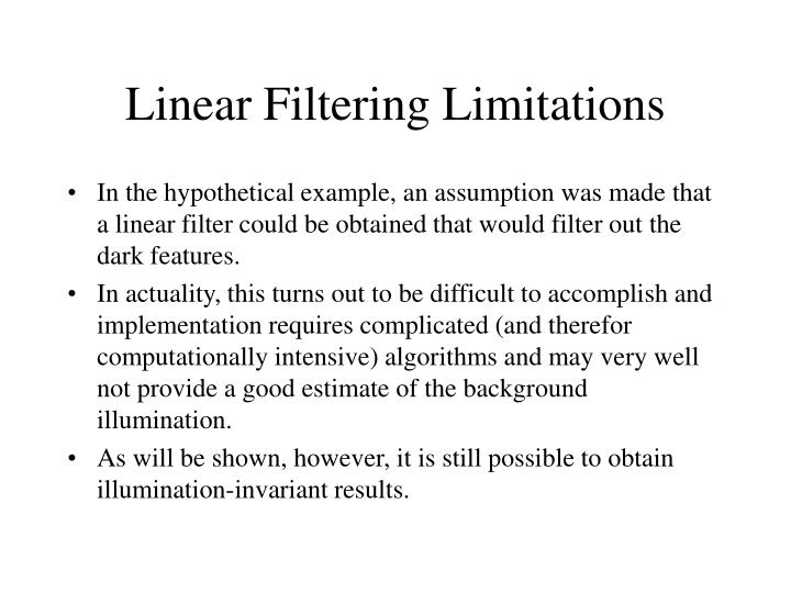 Linear Filtering Limitations