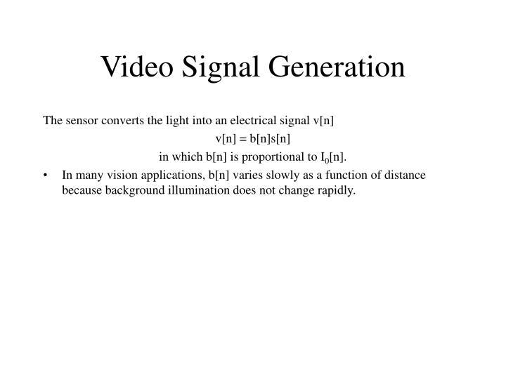 Video Signal Generation