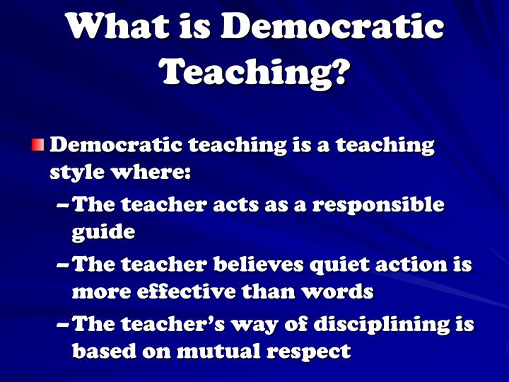 What is Democratic Teaching?