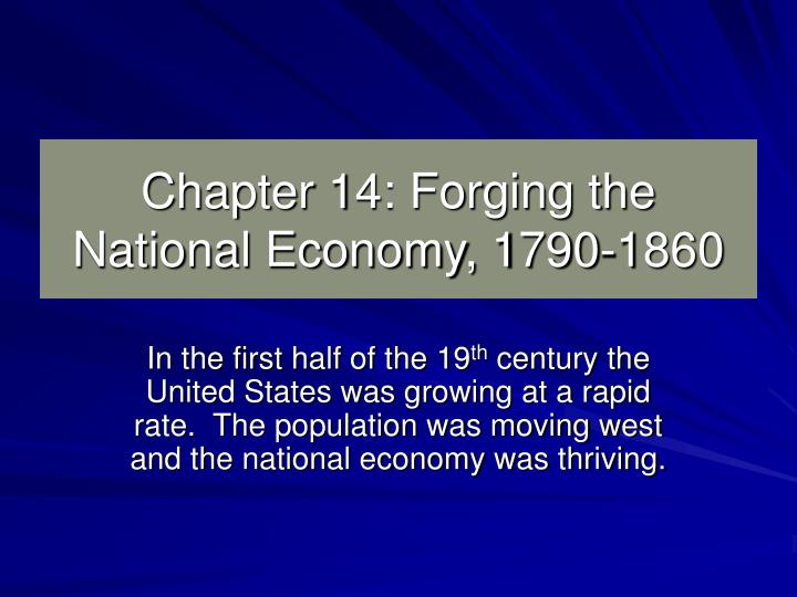 forging the national economy Forging the national economy, a timeline made with timetoast's free interactive timeline making software.