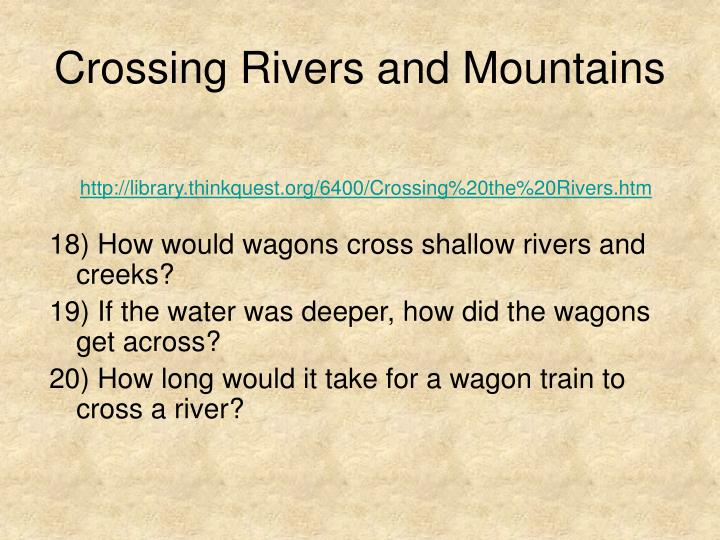 Crossing Rivers and Mountains
