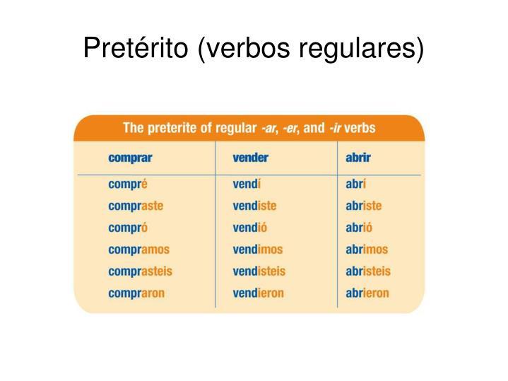 Pretérito (verbos regulares)