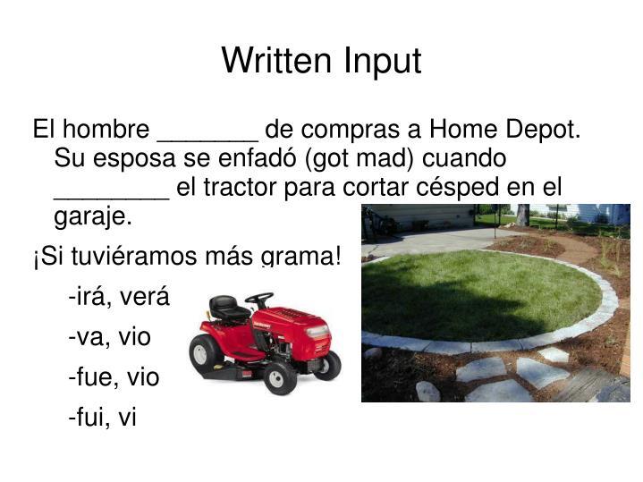 Written Input