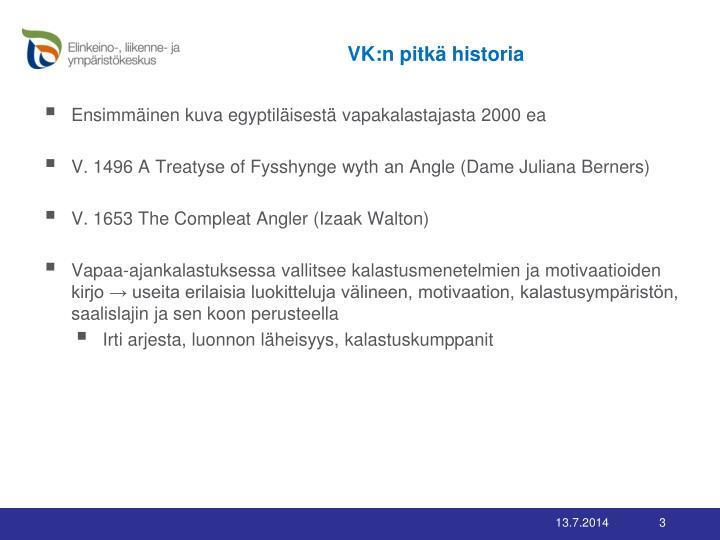 VK:n pitkä historia