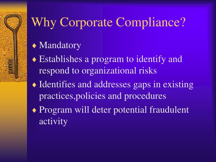 Why Corporate Compliance?