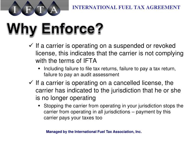 If a carrier is operating on a suspended or revoked license, this indicates that the carrier is not complying with the terms of IFTA