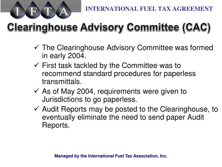 The Clearinghouse Advisory Committee was formed in early 2004.