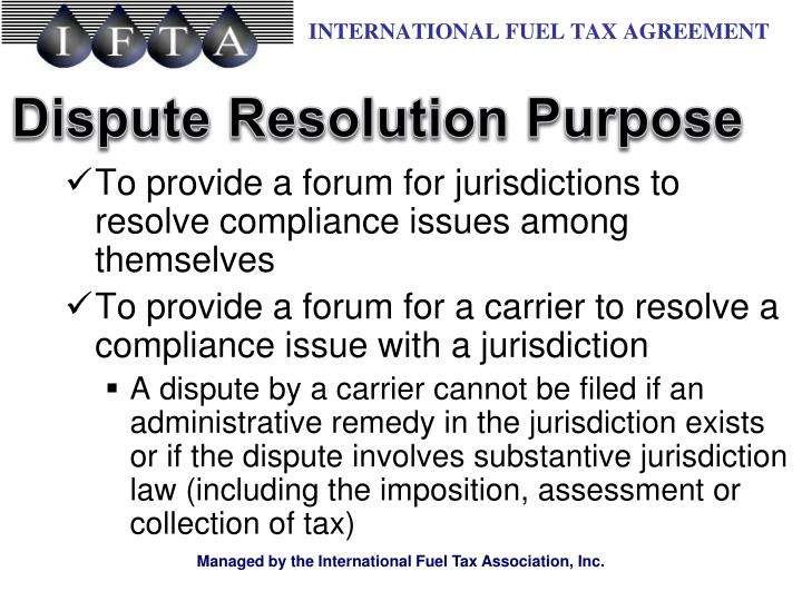 To provide a forum for jurisdictions to resolve compliance issues among themselves