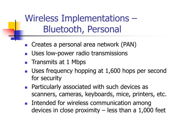 Wireless Implementations –