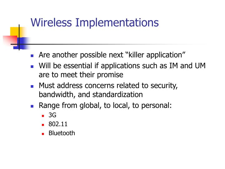 Wireless Implementations