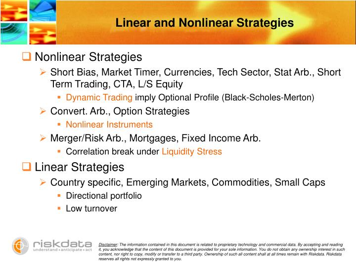 Linear and Nonlinear Strategies
