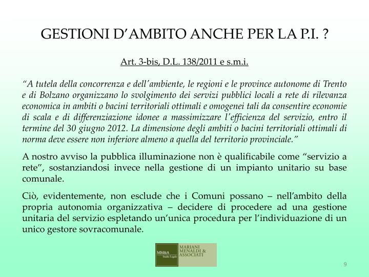 GESTIONI D'AMBITO ANCHE PER LA P.I. ?