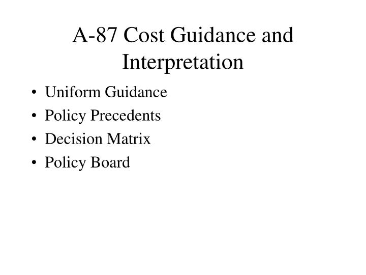 A-87 Cost Guidance and Interpretation