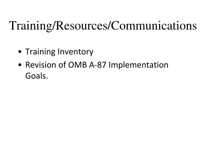 Training/Resources/Communications