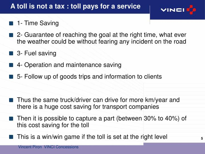 A toll is not a tax : toll pays for a service
