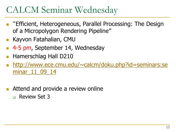 CALCM Seminar Wednesday