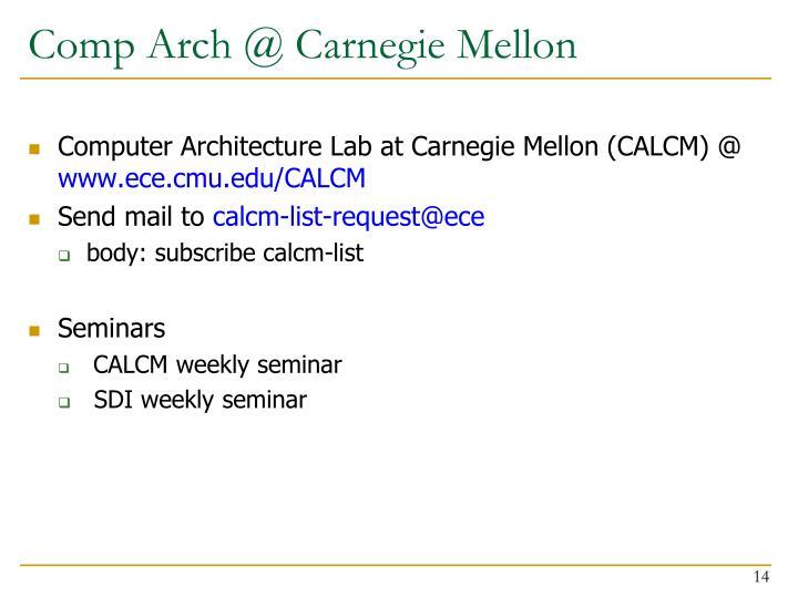 Comp Arch @ Carnegie Mellon