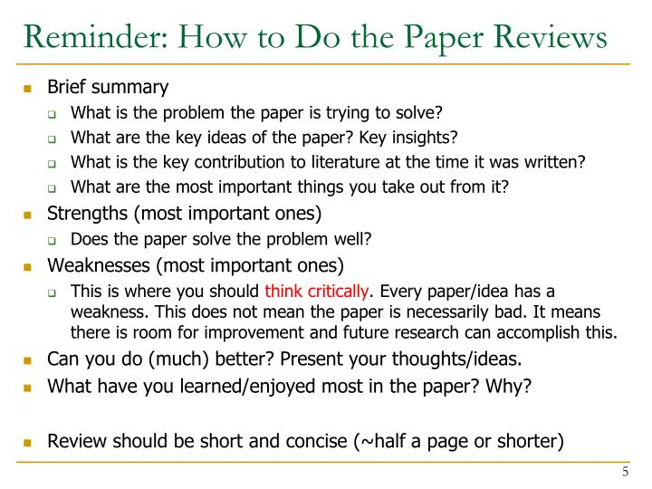 Reminder: How to Do the Paper Reviews