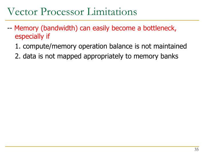 Vector Processor Limitations