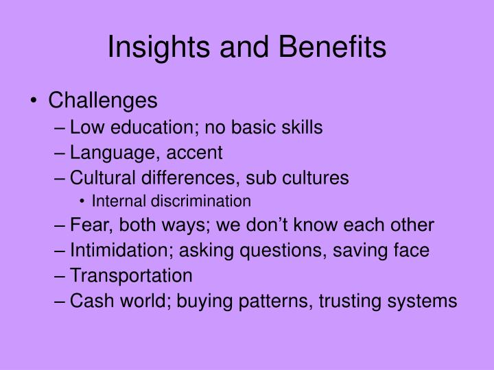 Insights and Benefits