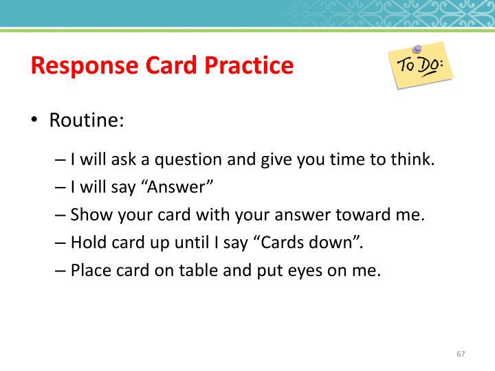 Response Card Practice