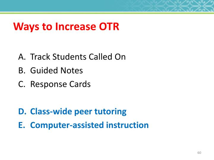 Ways to Increase OTR