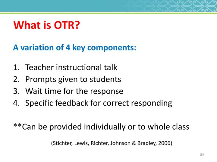What is OTR?
