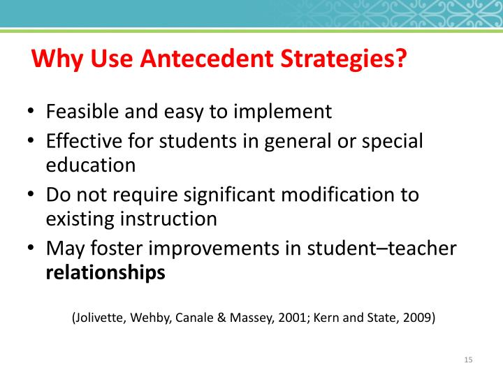 Why Use Antecedent Strategies?