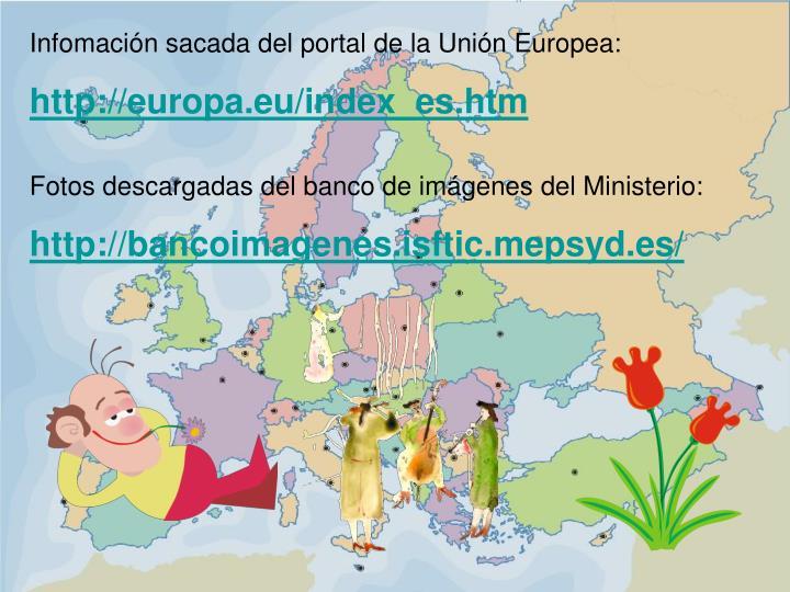 Infomación sacada del portal de la Unión Europea: