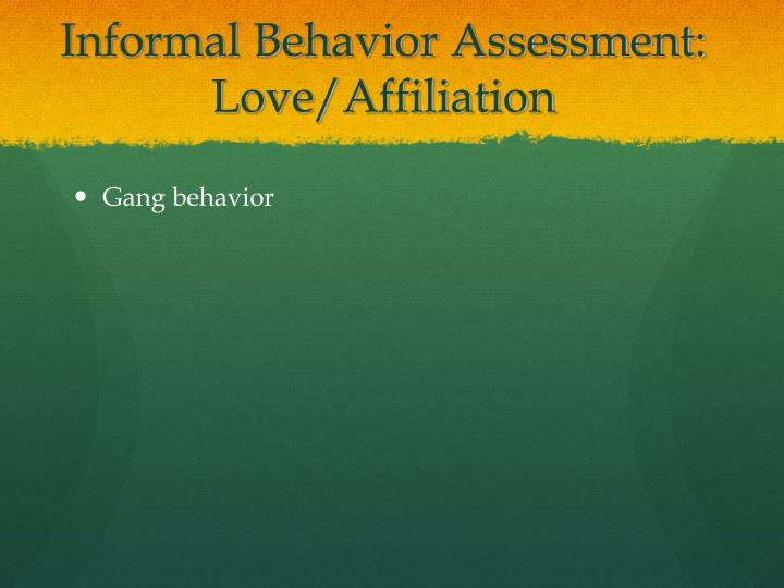 Informal Behavior Assessment: