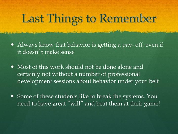 Last Things to Remember