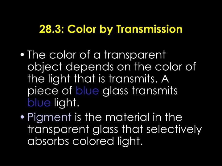 28.3: Color by Transmission