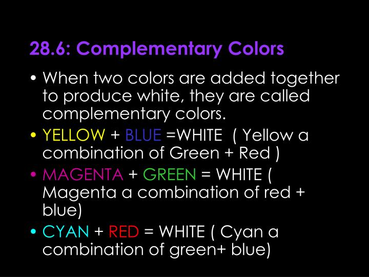 28.6: Complementary Colors