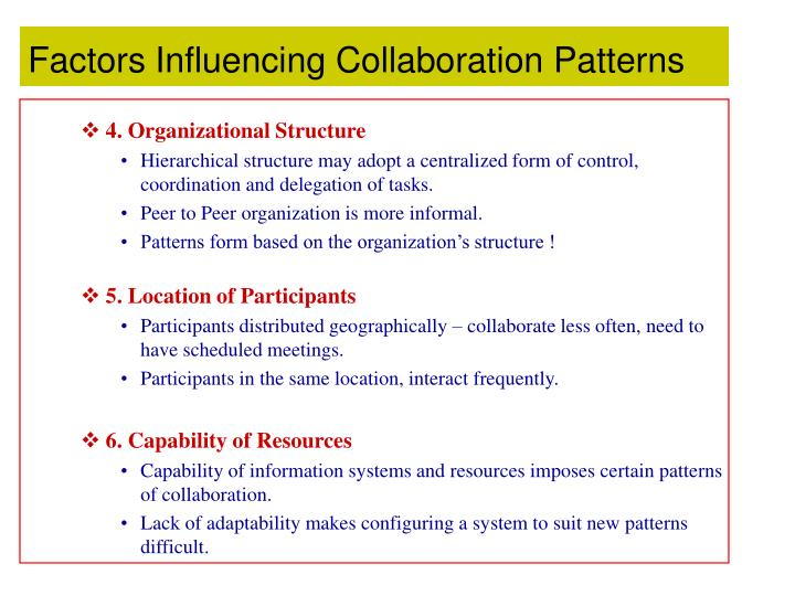 Factors Influencing Collaboration Patterns