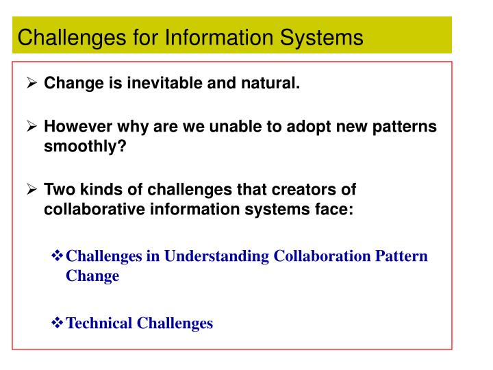 Challenges for Information Systems