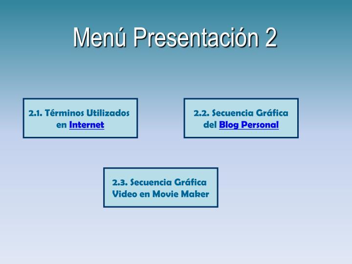 Menú Presentación 2