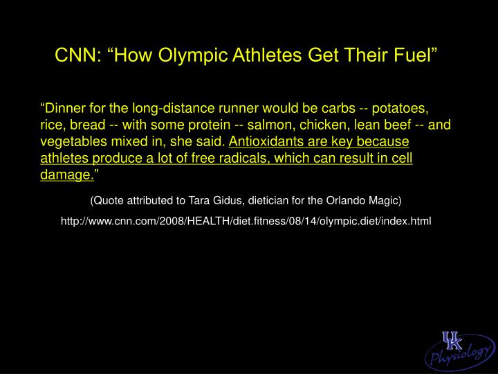 "CNN: ""How Olympic Athletes Get Their Fuel"""