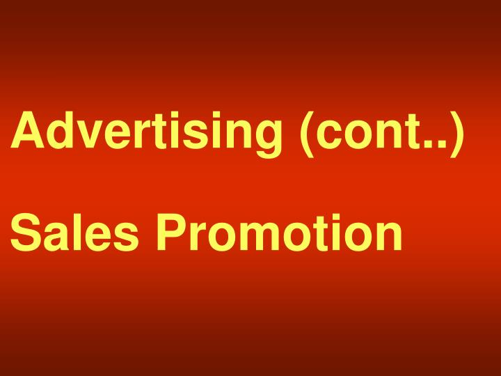 Advertising (cont..)