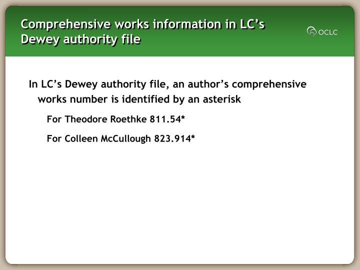 Comprehensive works information in LC's Dewey authority file
