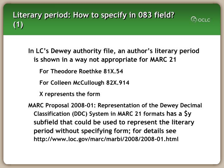 Literary period: How to specify in 083 field? (1)