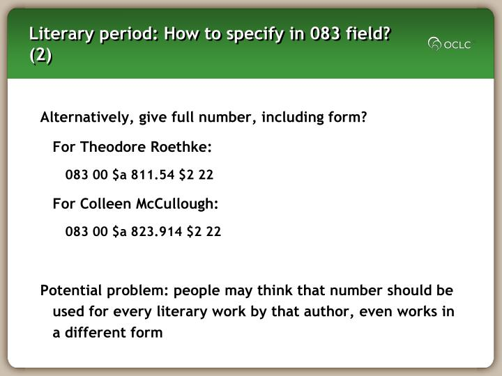 Literary period: How to specify in 083 field? (2)